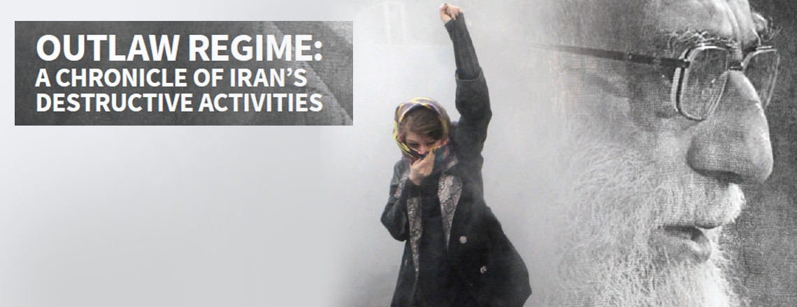 """Outlaw Regime: A Chronicle of Iran's Destructive Activities"""